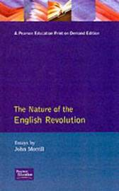 The Nature of the English Revolution by John Morrill image