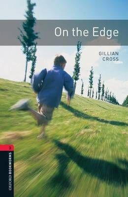 Oxford Bookworms Library: Level 3:: On the Edge by Gillian Cross image