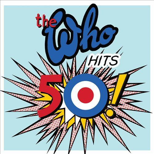 The Who Hits 50! (Deluxe) by The Who