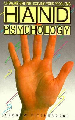 Hand Psychology by Andrew Fitzherbert