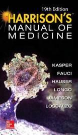 Harrisons Manual of Medicine by Dennis L. Kasper