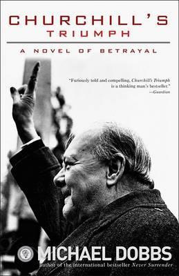 Churchill's Triumph by Michael Dobbs image