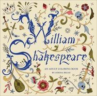 William Shakespeare: An Adult Coloring Book by Odessa Begay