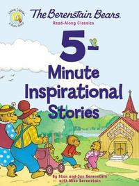The Berenstain Bears 5-Minute Inspirational Stories by Stan Berenstain