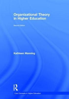 Organizational Theory in Higher Education by Kathleen Manning image
