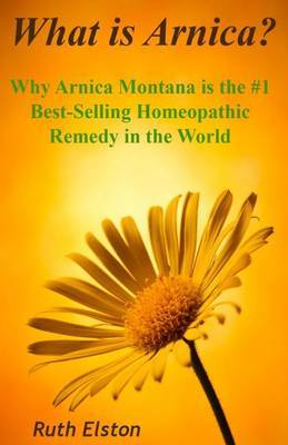 What is Arnica? by Ruth Elston
