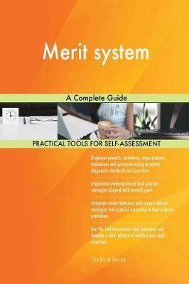 Merit System a Complete Guide by Gerardus Blokdyk