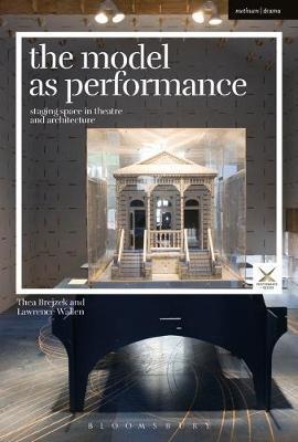 The Model as Performance by Thea Brejzek