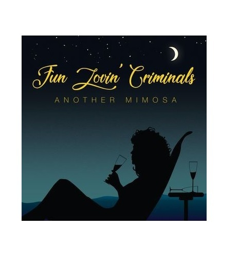 Another Mimosa by Fun Lovin' Criminals