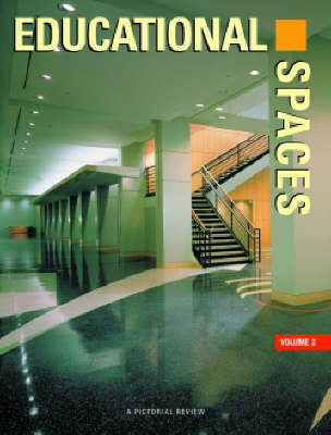 Educational Spaces: v. 2 by Images Publishing image