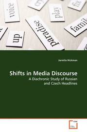 Shifts in Media Discourse by Jarmila Hickman image