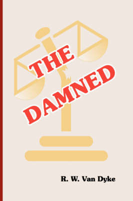 The Damned by R. W. Van Dyke image
