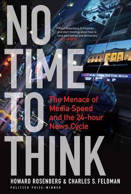 No Time to Think by Howard Rosenberg