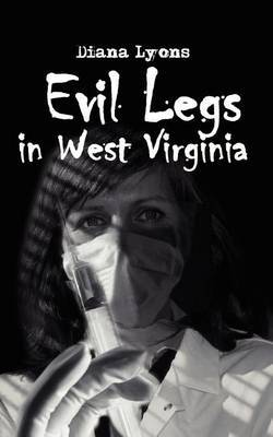 Evil Legs in West Virginia by Diana Lyons image