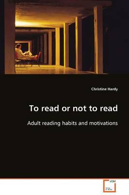 To Read or Not to Read by Christine Hardy