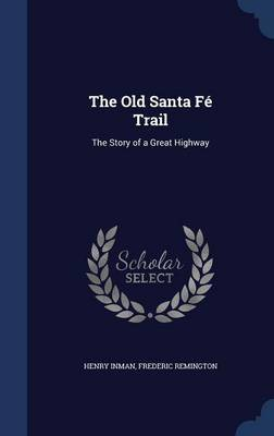 The Old Santa Fe Trail by Henry Inman image