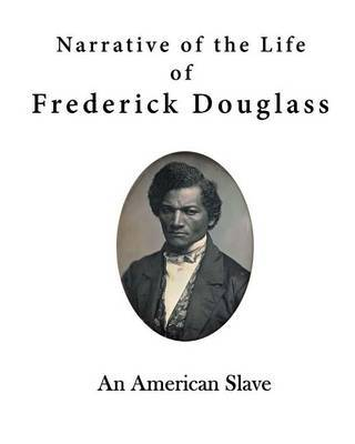 the brutality against slaves as narrated in narrative of the life of fredrick douglass The project gutenberg ebook of the narrative of the life of frederick douglass  his life, the other slaves would men was enough—against all.