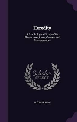 Heredity by Theodule Ribot