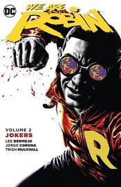 We Are Robin Vol. 2 by Lee Bermejo