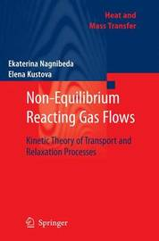 Non-Equilibrium Reacting Gas Flows by Ekaterina Nagnibeda