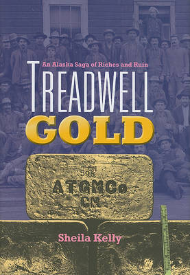 Treadwell Gold by Sheila Kelly