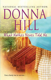 What Mother Never Told Me by Donna Hill image