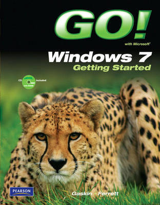 GO! with Windows 7 Getting Started by Shelley Gaskin image