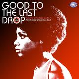 Good To the Last Drop - From the Ember Tape Vaults: Rare Sixties & Seventies Soul by Various Artists