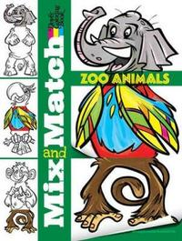 Mix and Match Zoo Animals by Stephanie Laberis