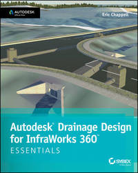 Autodesk Drainage Design for Infraworks 360 Essentials by Eric Chappell