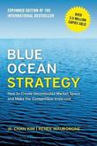 Blue Ocean Strategy, Expanded Edition by W Chan Kim