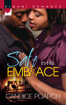Safe in His Embrace by Candice Poarch