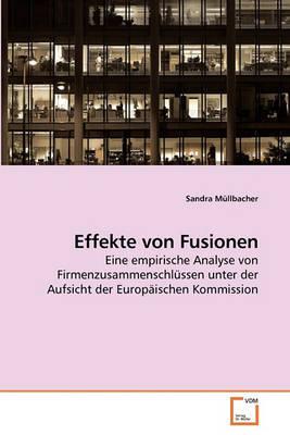 Effekte Von Fusionen by Sandra Mllbacher