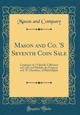 Mason and Co. 's Seventh Coin Sale by Mason and Company image