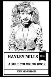 Hayley Mills Adult Coloring Book by Kim Morrison