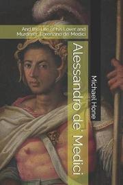 Alessandro de' Medici by Michael Hone image