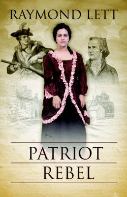 Patriot Rebel by Raymond Lett image