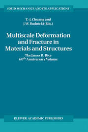 Multiscale Deformation and Fracture in Materials and Structures by T-J. Chuang