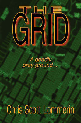 The Grid by Chris Scott Lommerin