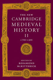 The The New Cambridge Medieval History: Volume 2, c.700-c.900: v.2