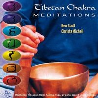 Tibetan Chakra Meditations by Chris Michell