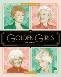 Golden Girls Forever by Jim Colucci