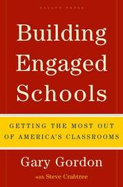 Building Engaged Schools by Gary Gordon