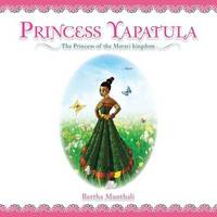 Princess Yapatula by Bertha Munthali