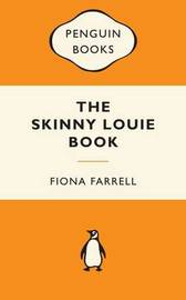 The Skinny Louie Book (Popular Penguins - NZ) by Fiona Farrell image