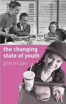The Changing State of Youth by Phil Mizen