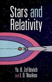 Stars and Relativity by Ya. Boris Zeldovich