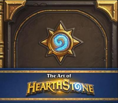 The Art of Hearthstone by Robert Brooks