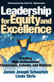 Leadership for Equity and Excellence by James Joseph Scheurich image