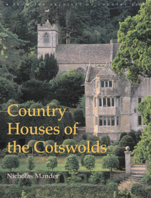 Country Houses of the Cotswolds by Nicholas Mander image